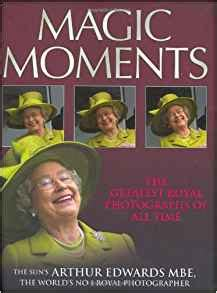 eli s magic moment books magic moments the greatest royal photographs of all time