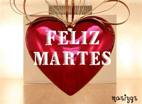 imagenes de feliz martes te amo im 225 genes gifs de martes gifs de amor