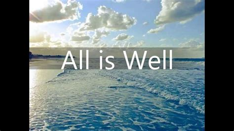 All Is Well all is well daily affirmations