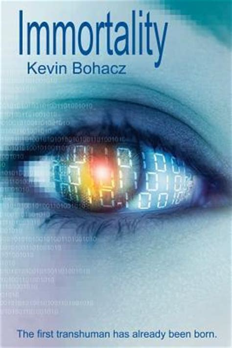 Immortality Rate immortality by kevin bohacz reviews discussion