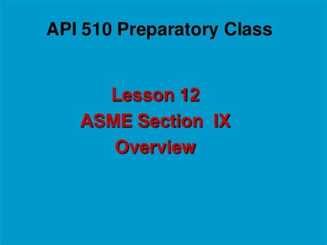asme section ix ppt lesson 12 section ix new2