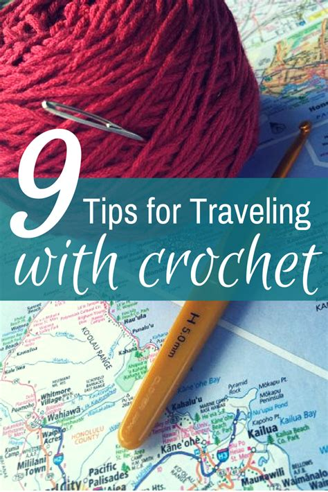 9 Tips For Traveling During The Holidays by Tips And Tricks For Traveling With Crochet Supplies