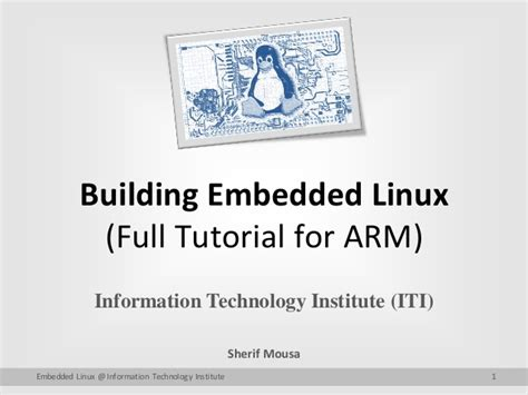 linux tutorial ppt building embedded linux full tutorial for arm