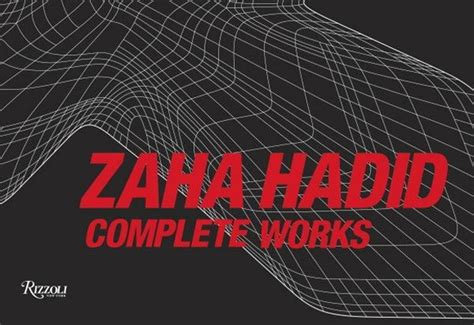 the complete zaha hadid expanded and updated books zaha hadid complete works pdf