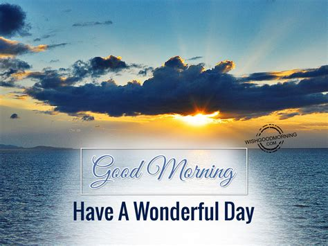 Day 2 A Wonderful Discovery by Morning Wishes Morning Pictures