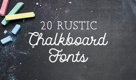 2017 Furniture Trends by 20 Rustic Chalkboard Fonts To Add To Your Collection