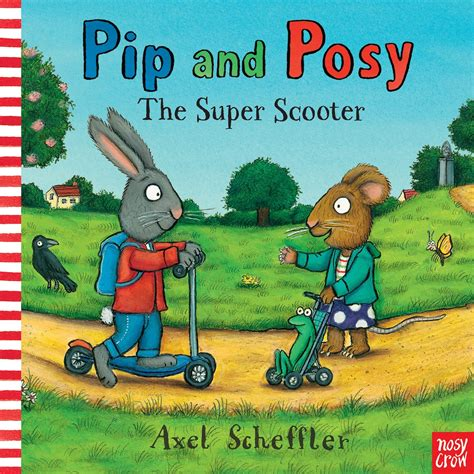 Pip Search Pip And Posy The Scooter Nosy