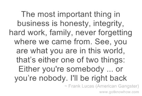 The Thing About Company by The Most Important Thing In Business Is Honesty Integrity