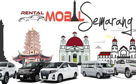 Rental Murah Di Semarang sewa mobil di semarang dan jasa rental mobil di semarang