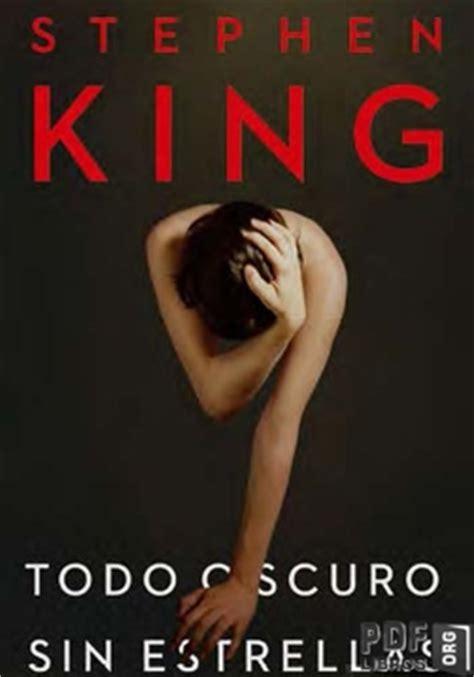 leer libro todo oscuro sin estrellas descargar libroslandia todo oscuro sin estrellas stephen king libros pdf en