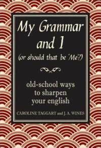 my grammar and i book review my grammar and i theteacherjames