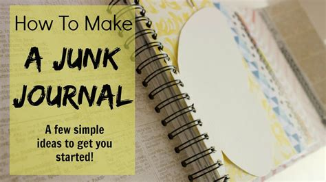 how is it to make how to make a junk journal