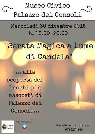 serata a lume di candela quot serata magica a lume di candela quot gubbio cultura