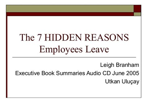 7 Reasons To Leave A Bad by The 7 Reasons Employees Leave