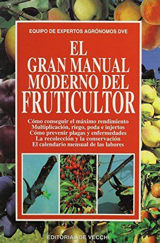libro el gran manual del leer libro gran manual moderno del fruticultor descargar libroslandia