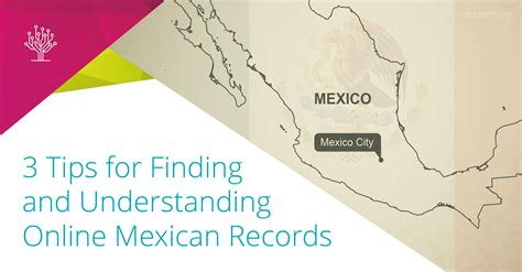 Mexican Records 3 Tips For Finding And Understanding Mexican Records