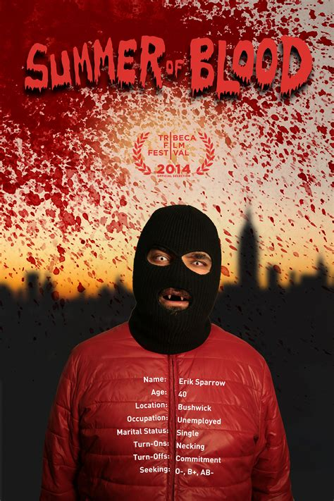 Summer Blood see the poster for tribeca summer of blood