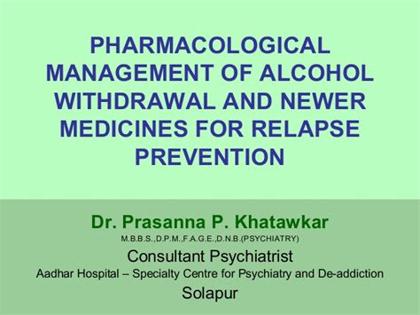Doctor Of Medicine For And Alchol Detox by Pharmacological Management Of Withdrawal And Newer