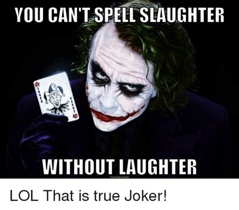Spell Me Meme - 25 best memes about you cant spell slaughter without