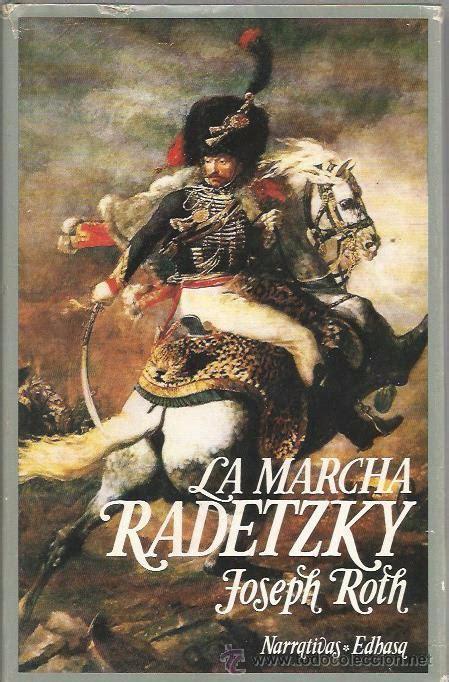 libro la marcha radetzky la marcha radetzky joseph roth edhasa tap comprar en todocoleccion 53837755