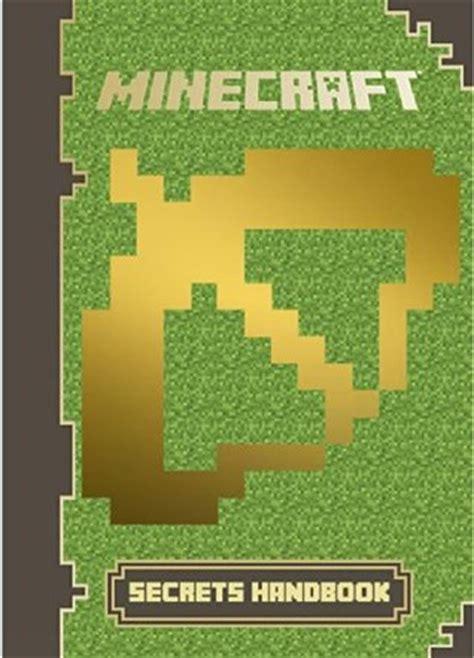 not a novel books minecraft secrets handbook the minecraft book you must