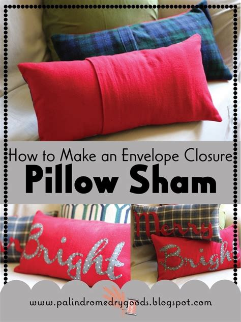 how to make an envelope closure pillow sham 183 how to make