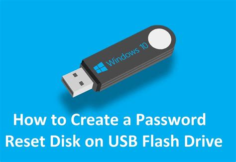 how to reset vista password with usb how to create a password reset disk on usb in windows 10