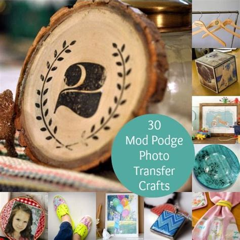 Decoupage Photo Transfer - 30 mod podge photo transfer crafts you ll a mod