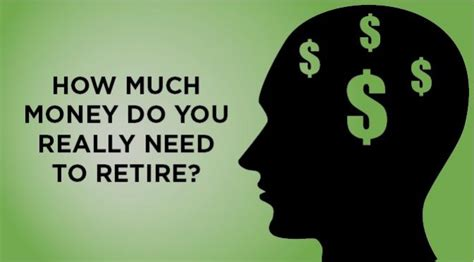 Money Needed To Retire Comfortably by How Much Money Do You Really Need To Retire Paradigm