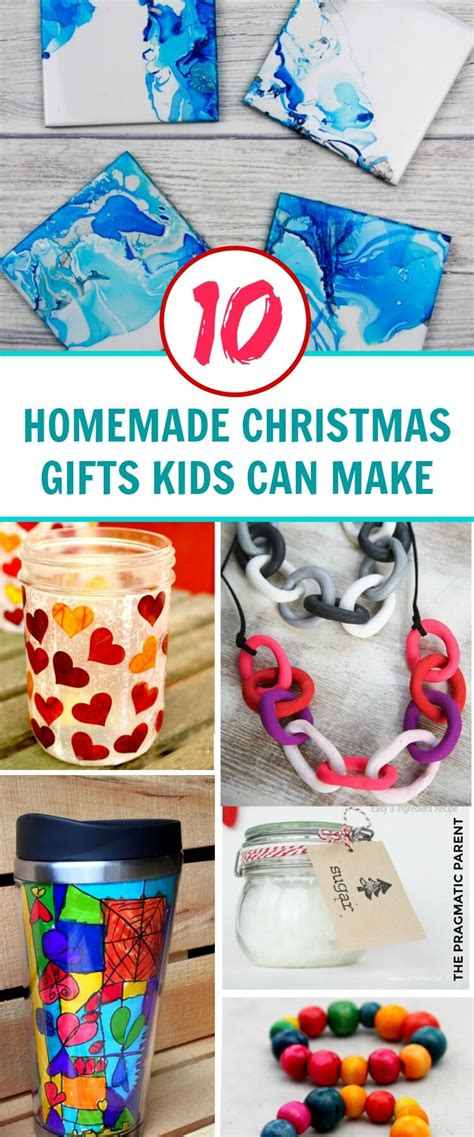 pinterest hand made christmas gifts children can make for parents 10 beautiful gifts can make