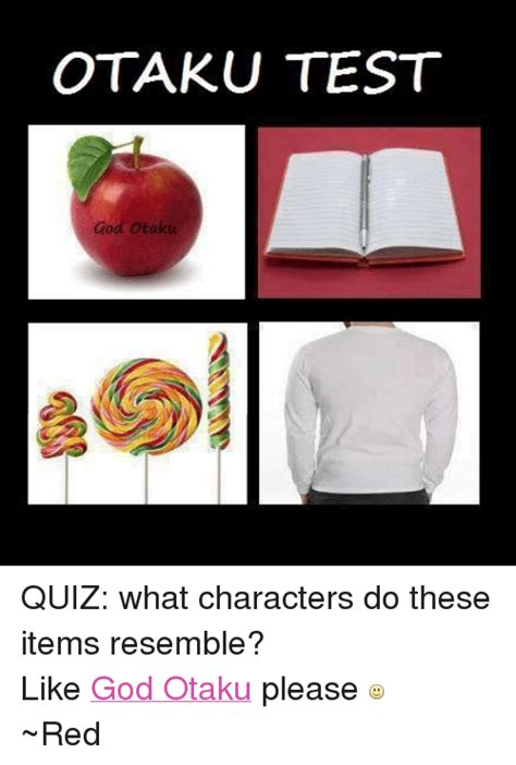 otaku test otaku test god otaku quiz what characters do these items
