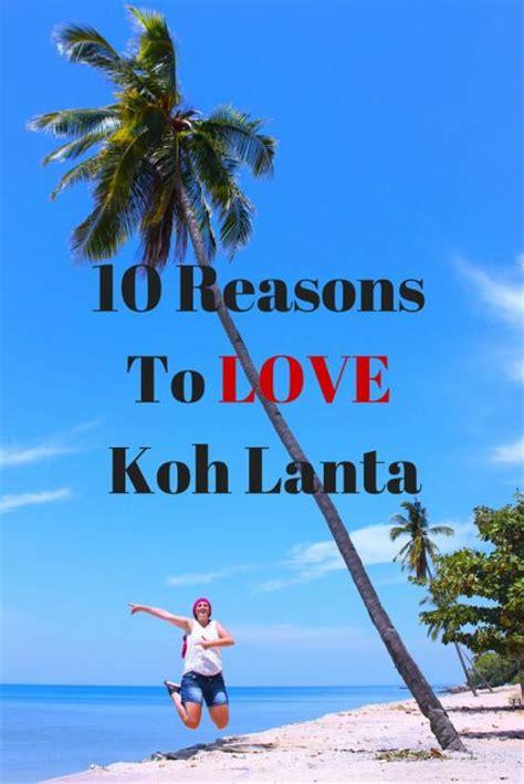 best koh lanta 10 reasons to koh lanta thailand journalist on the run
