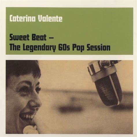 caterina valente happy together sweet beat caterina valente mp3 buy full tracklist