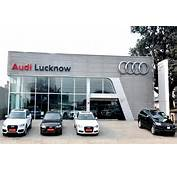 Audi India Enters Lucknow 9 More Showrooms For 2013