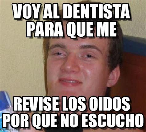 Memes De - memes de dentistas imagenes chistosas