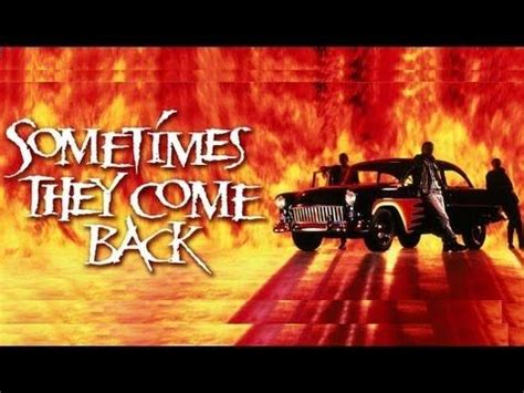 watch sometimes they come back 1991 full movie trailer 1000 images about scary movies watch now on your life old houses and hold on