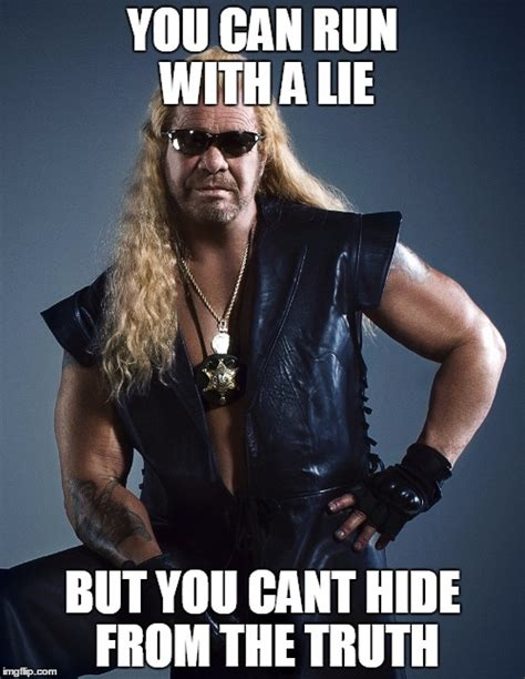 dog the bounty hunter imgflip