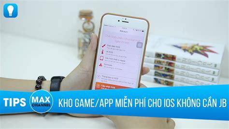x mod game cho iphone ftos kho game app miễn ph 237 mới cho iphone m 224 kh 244 ng cần jb