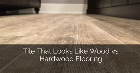 hardwood looking tile tile that looks like wood vs hardwood flooring home