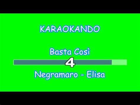 karaoke italiano basta cos 236 negramaro elisa testo