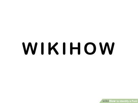 identify font from image how to identify a font 6 steps with pictures wikihow