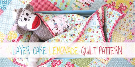 10 inch layer cake quilt patterns 10 free layer cake quilt patterns for beginners