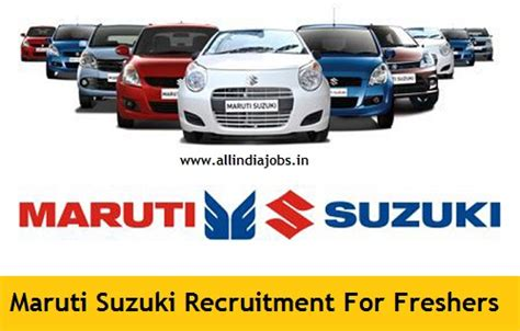 Mba In Maruti Suzuki by Maruti Suzuki Recruitment 2018 2019 Openings For