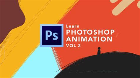 Tutorial Jago Photoshop Vol 2 photoshop animation techniques vol 1 vol 2 ozanimate