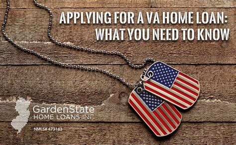 va housing loan requirements applying for a va home loan what you need to know garden state home loans