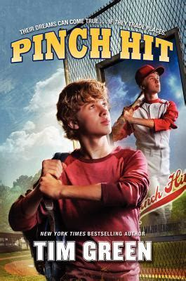 Pinch Hitters by Pinch Hit By Tim Green Reviews Discussion Bookclubs Lists