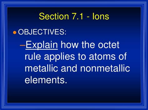 section 7 1 ions chemistry chp 7 ionic and metallic bonding powerpoint