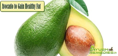 healthy fats for weight gain top 15 foods that can help you gain weight in a healthy way