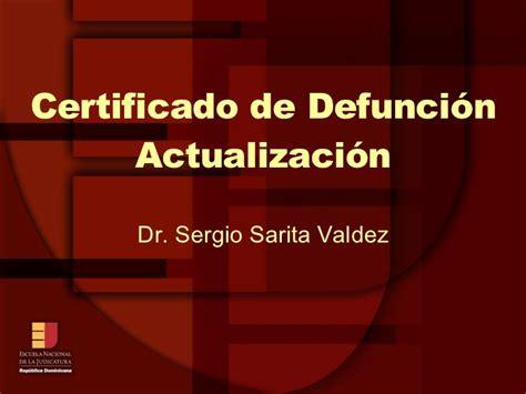 certificado de defuncion enj 300 certificado de defunci 243 n
