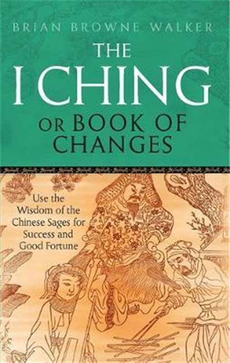 i ching or book of changes arkana libro para leer ahora the i ching or book of changes use the wisdom of the chinese sages for success and good fortune